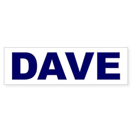 Dave Bumper Sticker