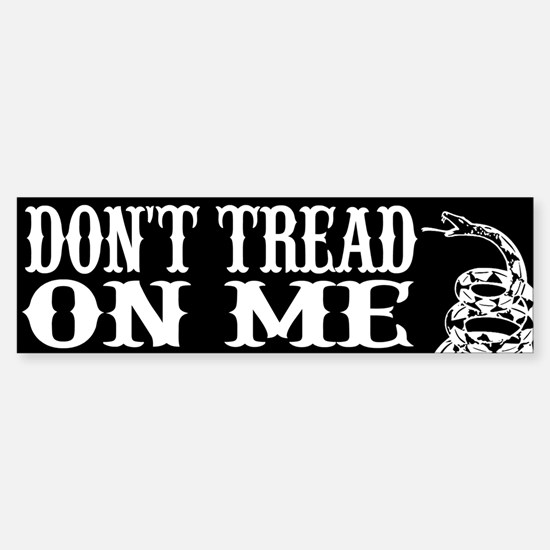 Don't Tread On Me - Bumper Car Car Sticker