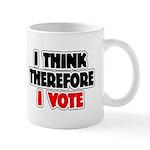 I Think Therefore I Vote Mug