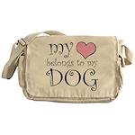 Heart Belongs to Dog Messenger Bag
