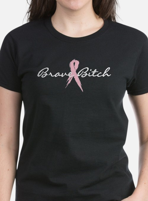 Brave Bitch Breast Cancer Awareness Tee