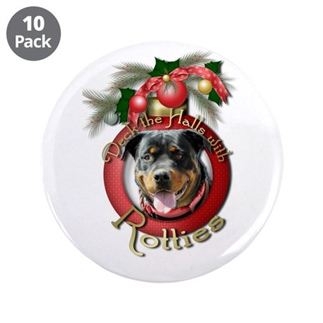 "Christmas - Deck the Halls - Rotties 3.5"" Button ("