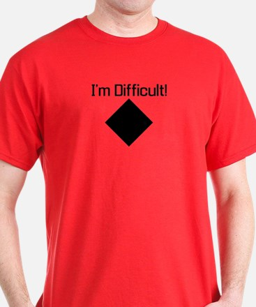Im-Difficult-black T-Shirt