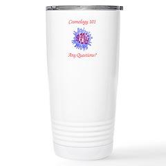 Cosmology 101 Travel Mug