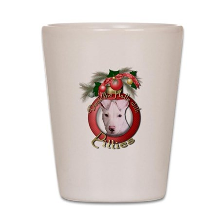 Christmas - Deck the Halls - Pitbull Shot Glass