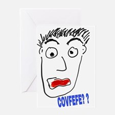 COVFEFE? ? Greeting Cards