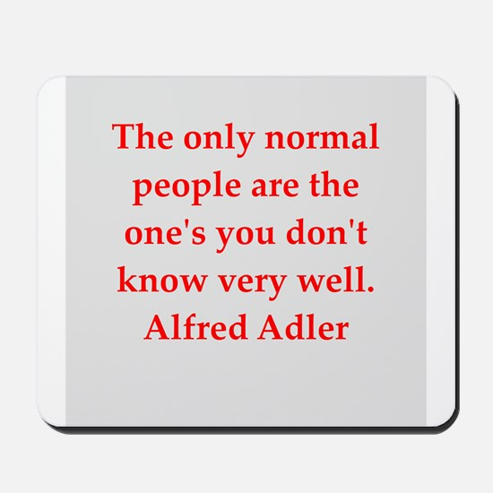 Alfred Adler quotes Mousepad
