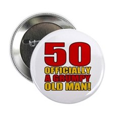"Grumpy 50th Birthday 2.25"" Button"