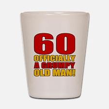 Grumpy 60th Birthday Shot Glass