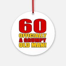 Grumpy 60th Birthday Ornament (Round)