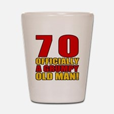 Grumpy 70th Birthday Shot Glass