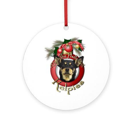 Christmas - Deck the Halls - Kelpies Ornament (Rou