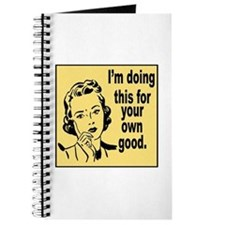 For Your Own Good Journal