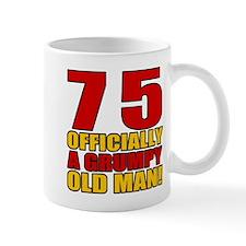 Grumpy 75th Birthday Small Mug