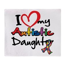 I Love My Autistic Daughter 2 Throw Blanket