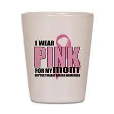 BC: Pink for Mom 2 Shot Glass