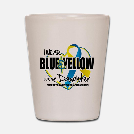 Blue & Yellow for Daughter Shot Glass