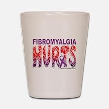 Fibromyalgia Hurts Shot Glass