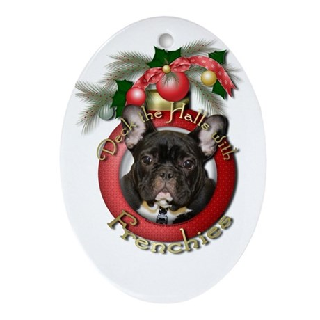 Christmas - Deck the Halls - Frenchies Ornament (O