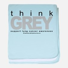 Lung Cancer Think Grey baby blanket