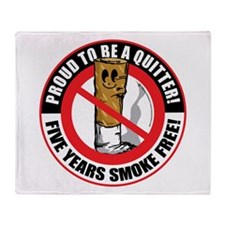 Proud To Be A Quitter 5 Years Throw Blanket