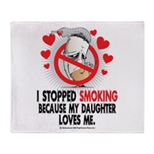 I Stopped Smoking My Daughter Throw Blanket