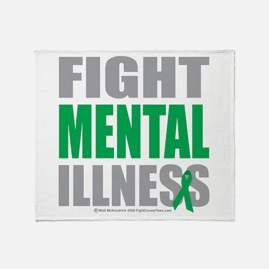 Fight Mental Illness Throw Blanket