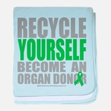 Organ Donor Recycle Yourself baby blanket