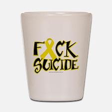 Fuck Suicide Shot Glass