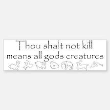 Thou shalt not kill Bumper Bumper Bumper Sticker