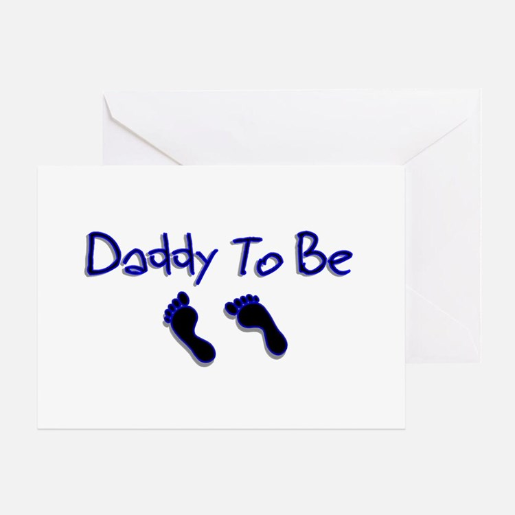 Daddy To Be Greeting Cards