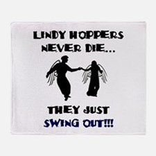 Lindy Hoppers Never Die Throw Blanket