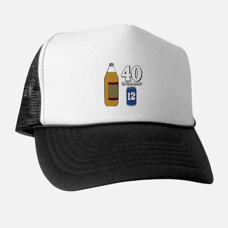 40 is the New 12 Trucker Hat