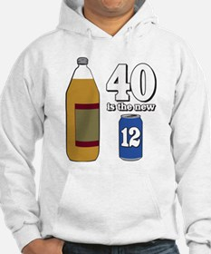 40 is the New 12 Hoodie