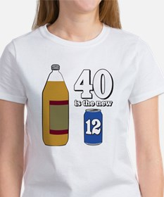 40 is the New 12 Women's T-Shirt