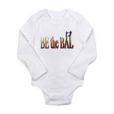 Be the Bal Long Sleeve Infant Bodysuit