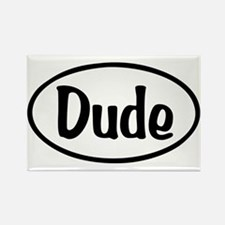 Dude Oval Rectangle Magnet