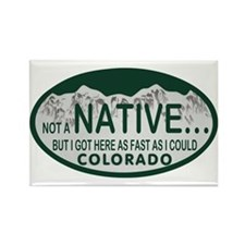 Not a Native Colo License Plate Rectangle Magnet