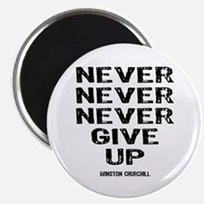 Never Give Up Magnet