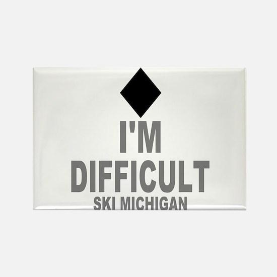 I'm Difficult ~Ski Michigan Rectangle Magnet