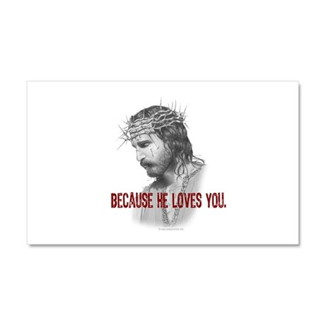 Because He Loves You Car Magnet 20 x 12