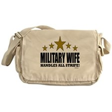 Military Wife Handles All Strife Messenger Bag