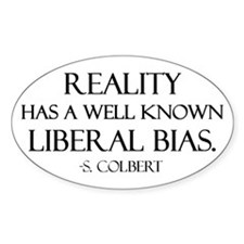 Reality, a Liberal Bias Oval Stickers