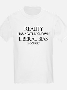 Reality, a Liberal Bias Kids T-Shirt