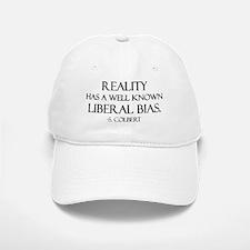 Reality, a Liberal Bias Baseball Baseball Cap