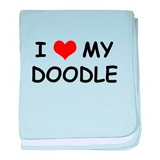 I Love My Doodle baby blanket