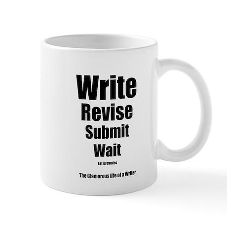 Write Revise Submit Wait Mug