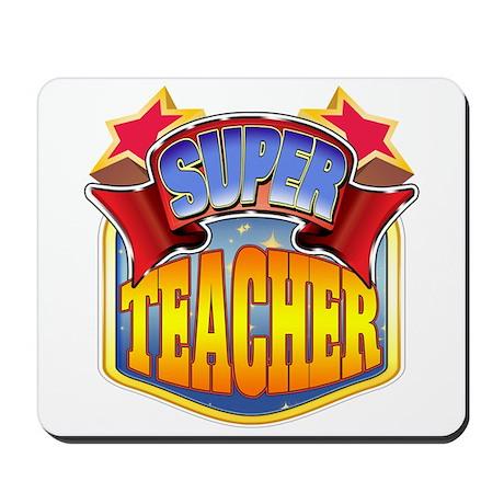 Super Teacher Mousepad