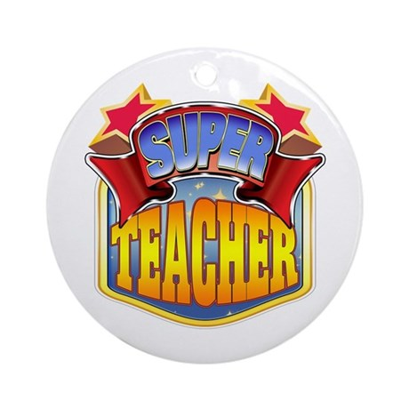 Super Teacher Ornament (Round)