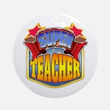 Super Teacher Ornament (Round)